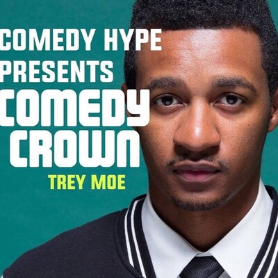 Comedy Crown - Trey Moe