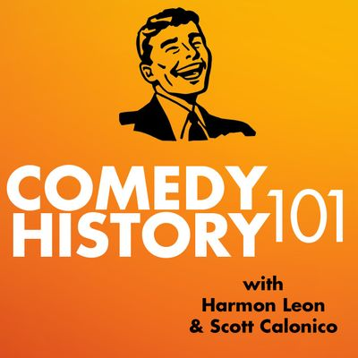 Comedy History 101