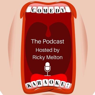 Comedy Karaoke: Hosted by Ricky Melton