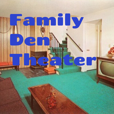 Family Den Theater