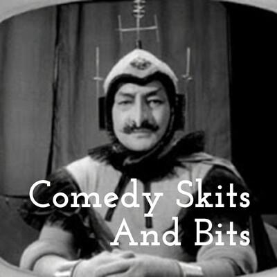 Comedy Skits And Bits