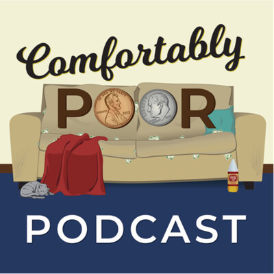 Comfortably Poor Podcast