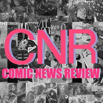 Comic News Review