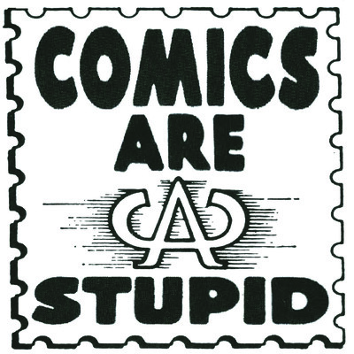 Comics Are Stupid
