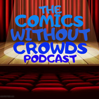 Comics without Crowds Podcast Hosted By Chris Jarvie