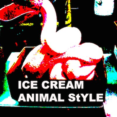 ICE CREAM ANIMAL STYLE