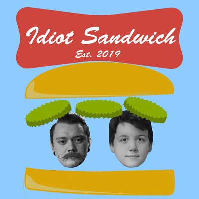 Idiot Sandwich