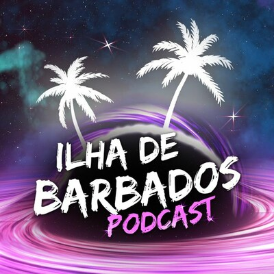 Ilha de Barbados, O Podcast