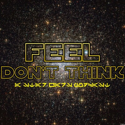 Feel Don't Think Podcast