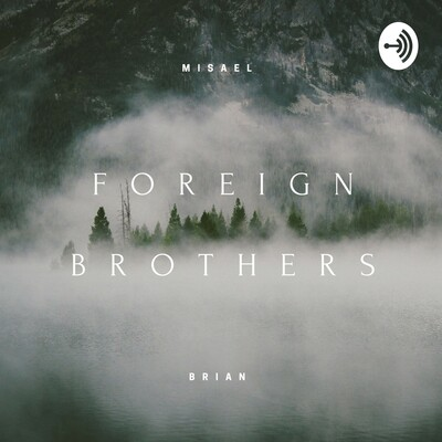 Foreign Brothers