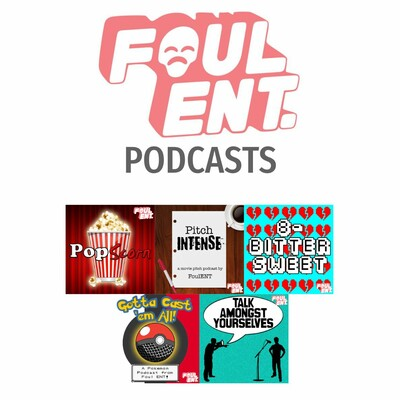 Foul ENT Podcasts