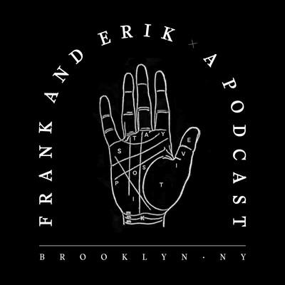 Frank and Erik
