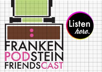 Frankenstein Friends Podcast