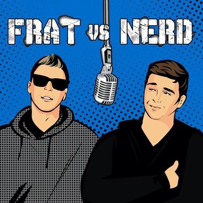Frat vs Nerd