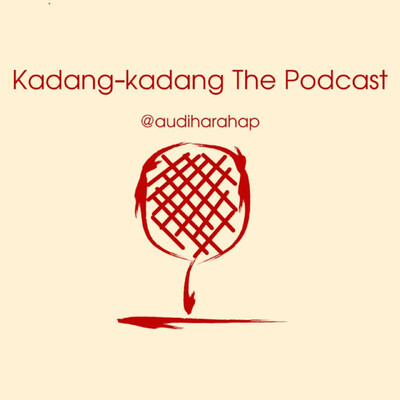 Kadang-kadang The Podcast