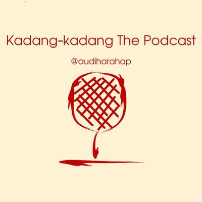Kadang-kadang The Podcast