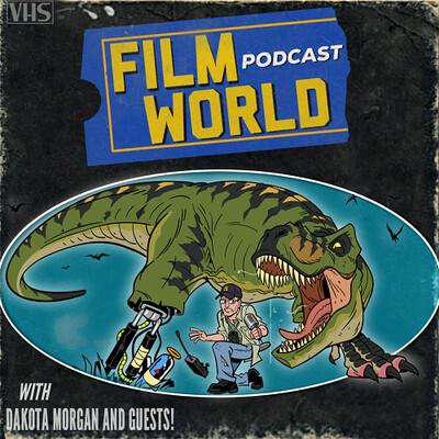 Filmworld Podcast