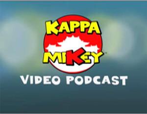 Kappa Mikey Podcasts