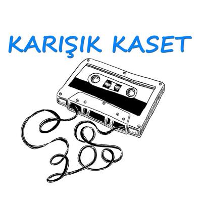 KARIŞIK KASET