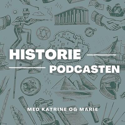 Katrine & Maries Historiepodcast
