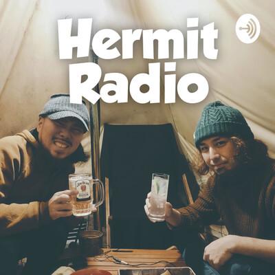 Hermit Radio (ハーミットラジオ)
