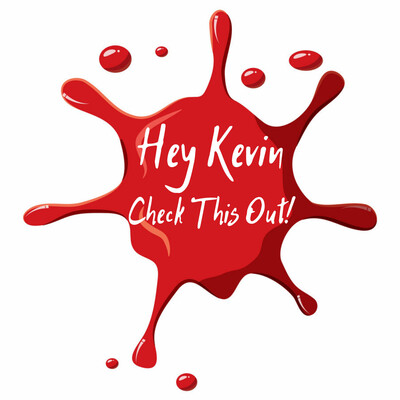 Hey Kevin, Check This Out