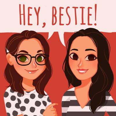Hey, Bestie!