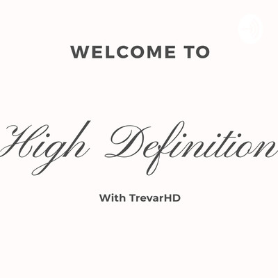 High Definition With TrevarHD #1