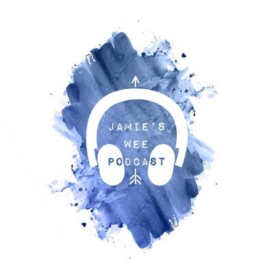 Jamie's Wee Podcast