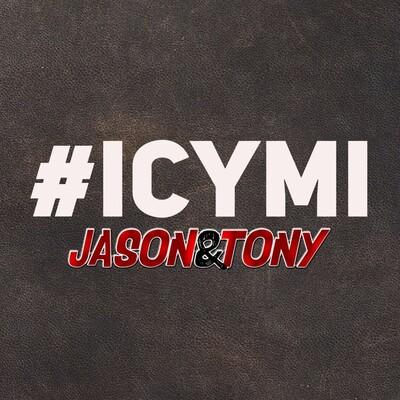 Jason And Tony #ICYMI