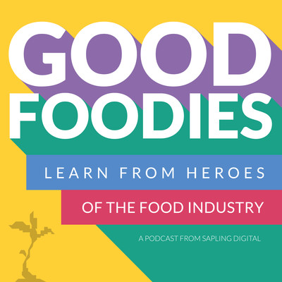 Good Foodies - stories, struggles and successes from ethical and sustainable food entrepreneurs