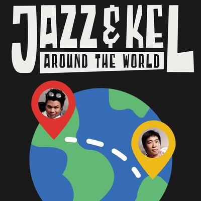 Jazz And Kel Around The World