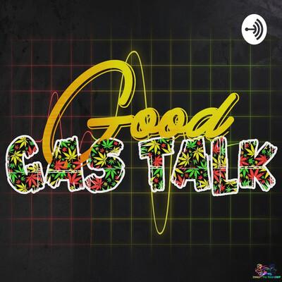 Good Gas Talk