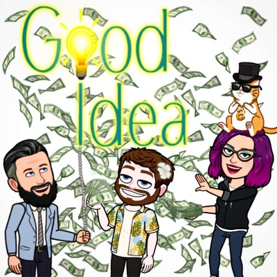 Good Idea Podcast