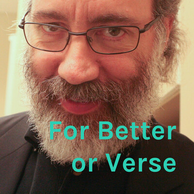 For Better or Verse
