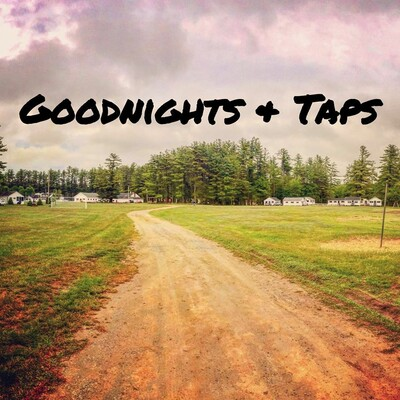 Goodnights & Taps Podcast