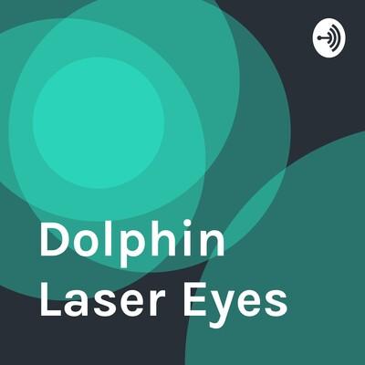 Dolphin Laser Eyes