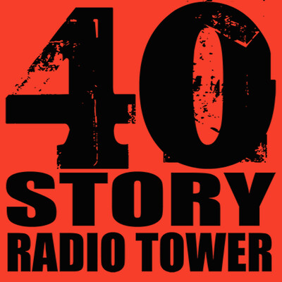 Forty Story Radio Tower