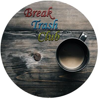 Break Trash Club