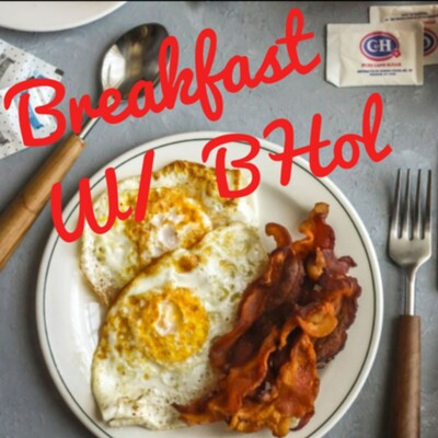 Breakfast With BHol