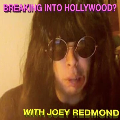 Breaking into Hollywood?