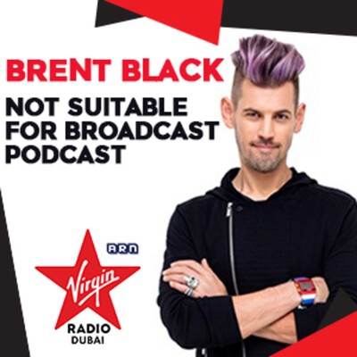 Brent Blacks Not Suitable For Broadcast Podcast