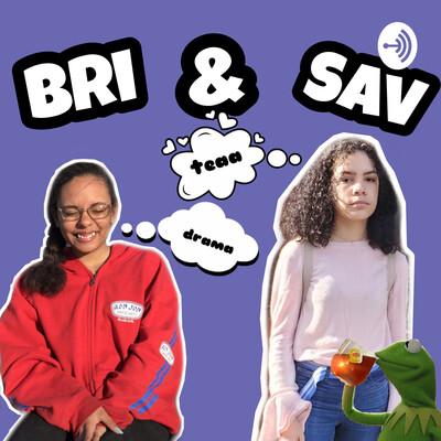 Bri & Sav