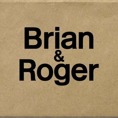 Brian & Roger