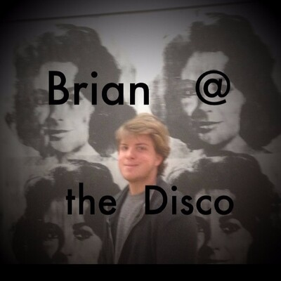 Brian at the Disco