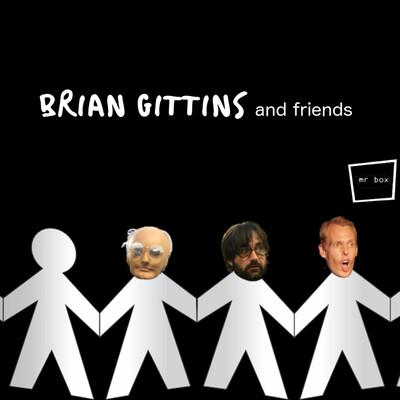 Brian Gittins and Friends