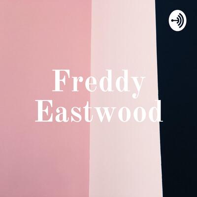 Freddy Eastwood