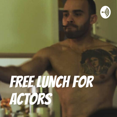 Free Lunch For Actors