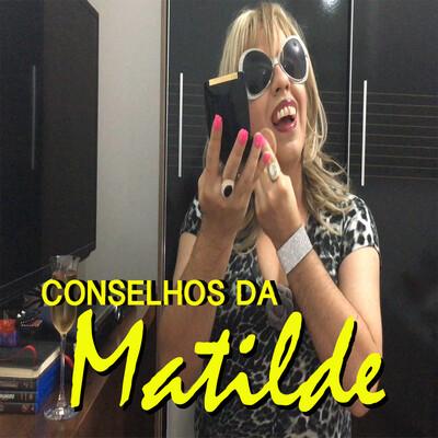 Conselhos da Matilde