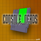 Console Nerds - A Video Podcast